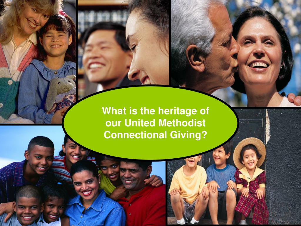 What is the heritage of our United Methodist Connectional Giving?