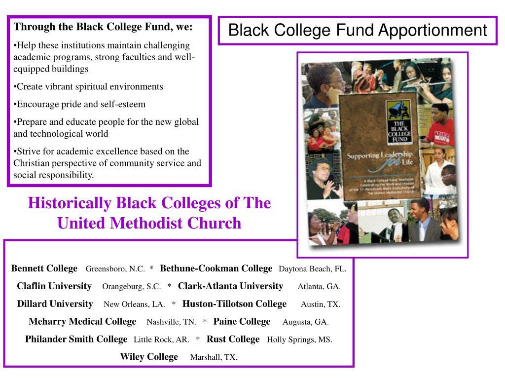 Through the Black College Fund, we: