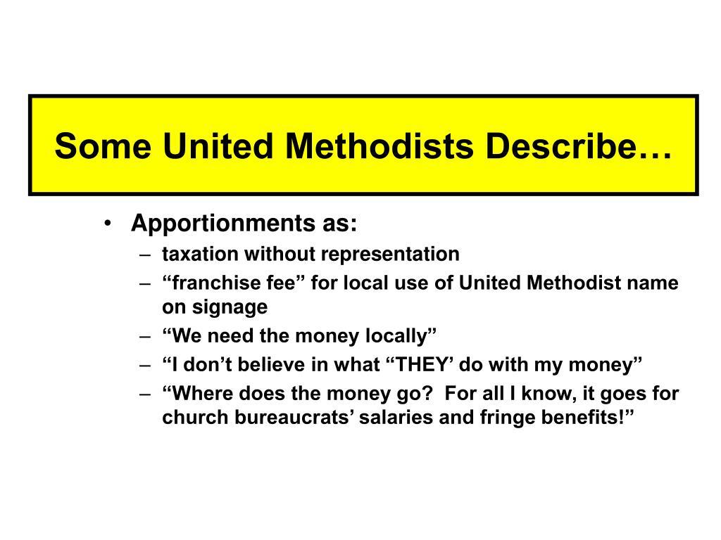 Some United Methodists Describe…