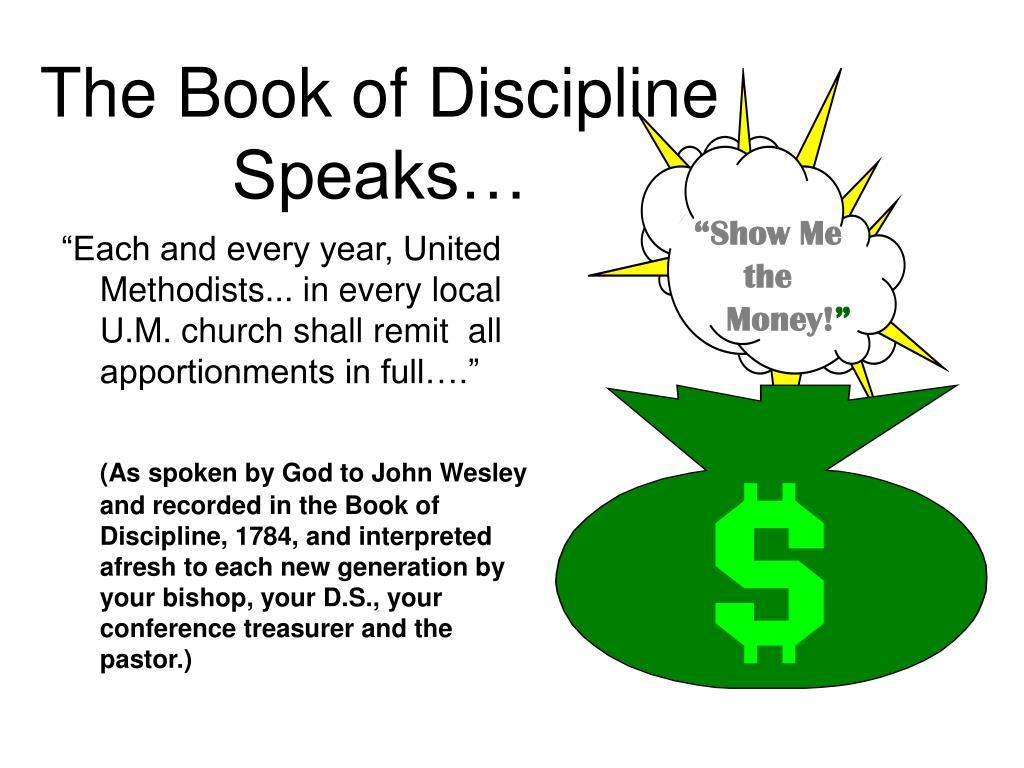 The Book of Discipline Speaks…