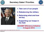 secretary gates priorities