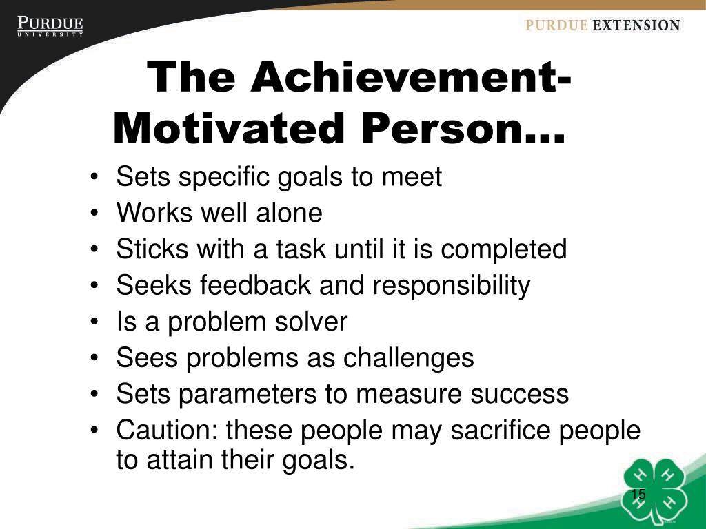 The Achievement-Motivated Person…
