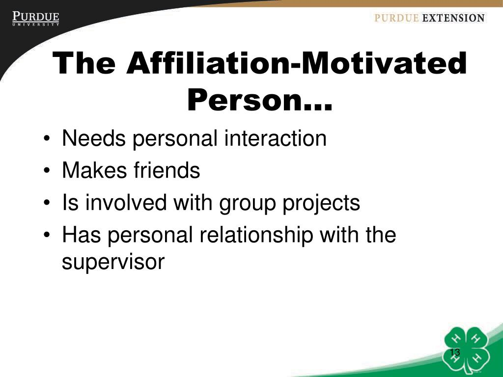 The Affiliation-Motivated Person…