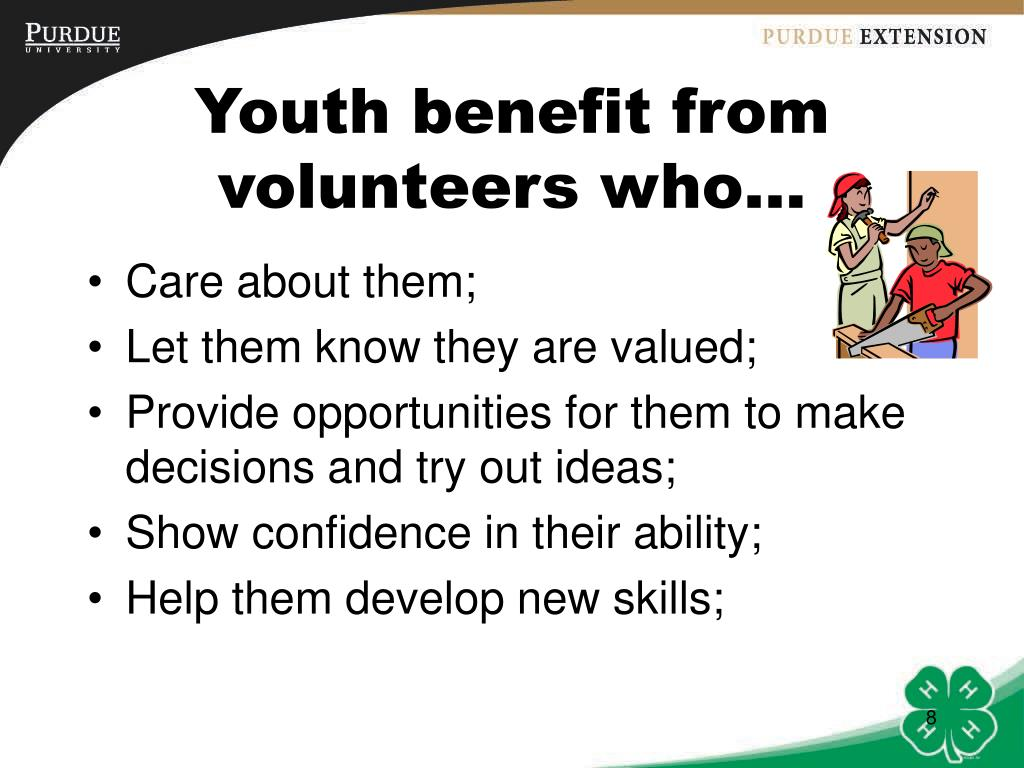 Youth benefit from  volunteers who…