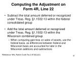 computing the adjustment on form 4r line 22