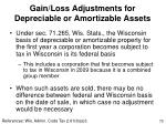 gain loss adjustments for depreciable or amortizable assets