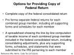 options for providing copy of federal return