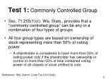 test 1 commonly controlled group