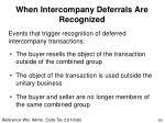 when intercompany deferrals are recognized
