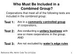 who must be included in a combined group