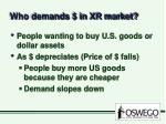 who demands in xr market