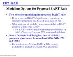 modeling options for proposed bart rule
