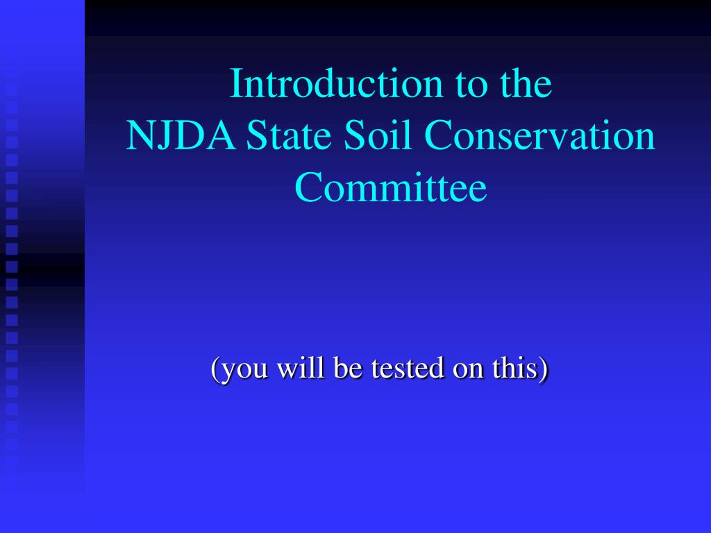 introduction to the njda state soil conservation committee l.
