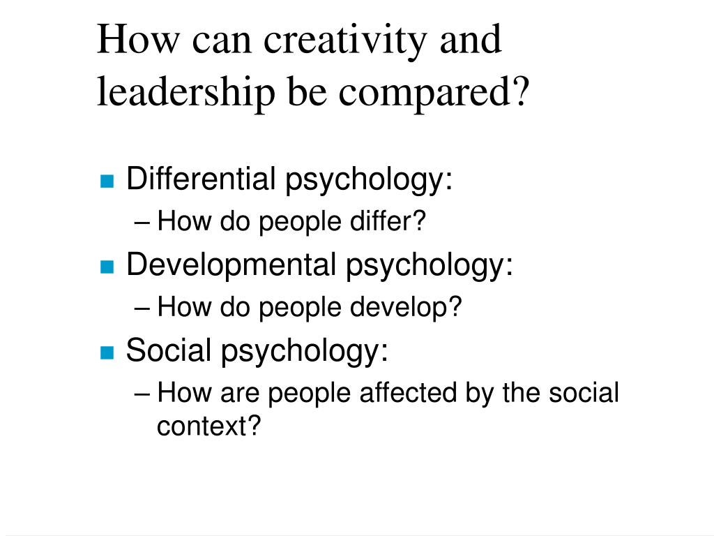 How can creativity and leadership be compared?