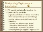 designating experimental populations