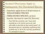 section 9 provisions apply to endangered not threatened species