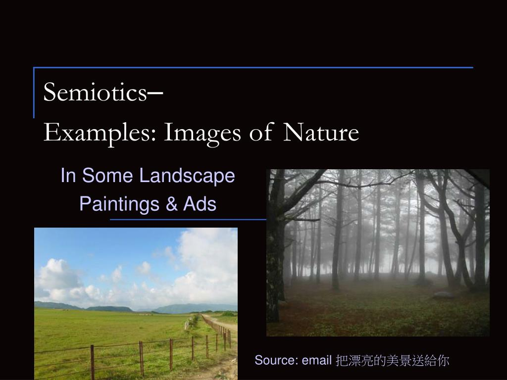 semiotics examples images of nature l.