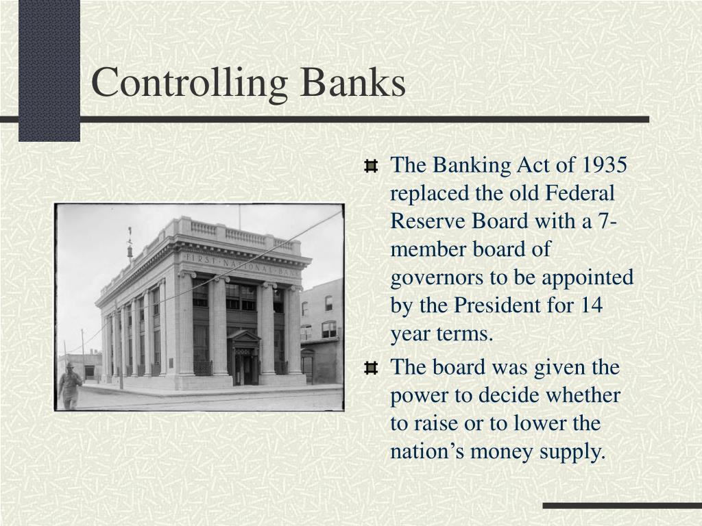 Controlling Banks