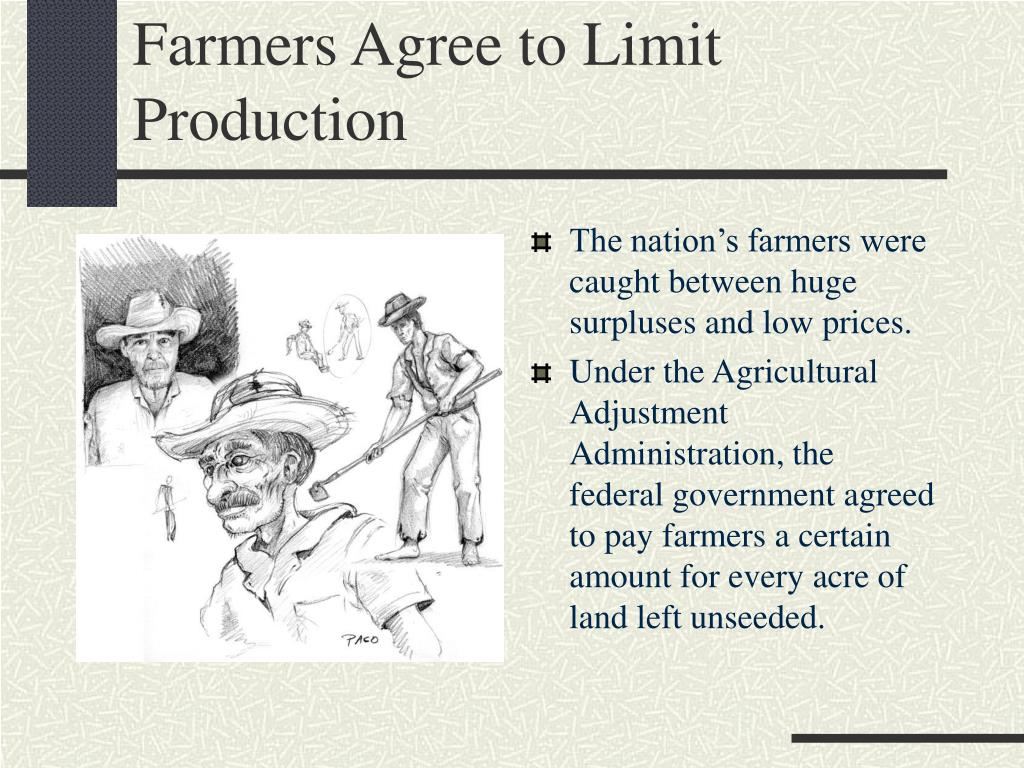 Farmers Agree to Limit Production
