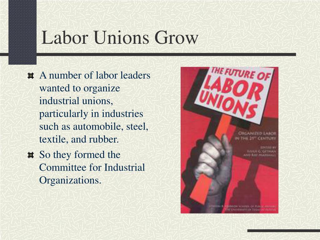 Labor Unions Grow