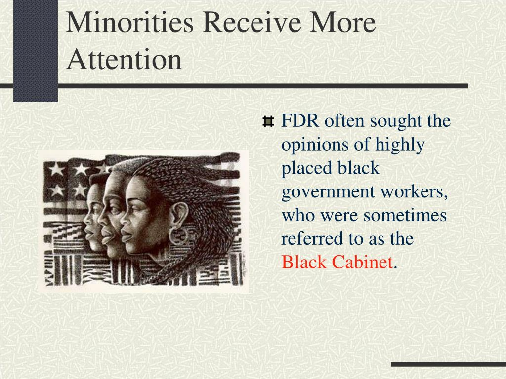 Minorities Receive More Attention