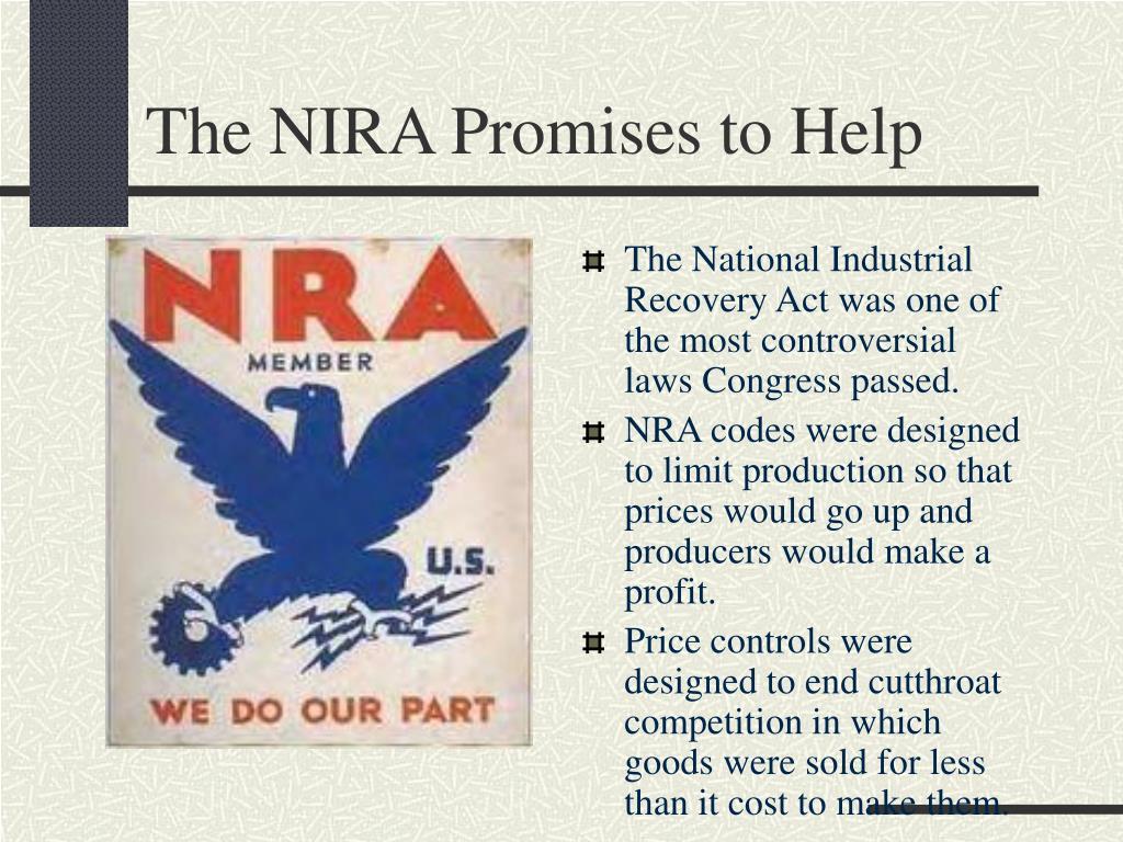 The NIRA Promises to Help