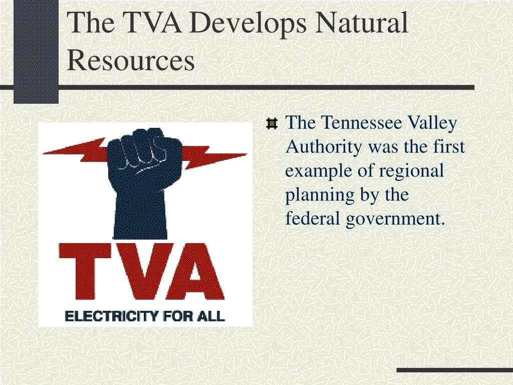 The TVA Develops Natural Resources