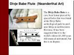 divje babe flute neanderthal art