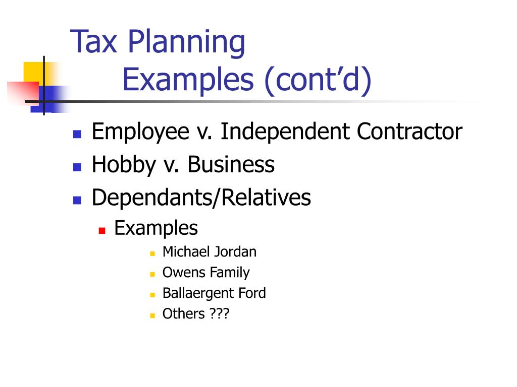 Tax Planning Examples (cont'd)