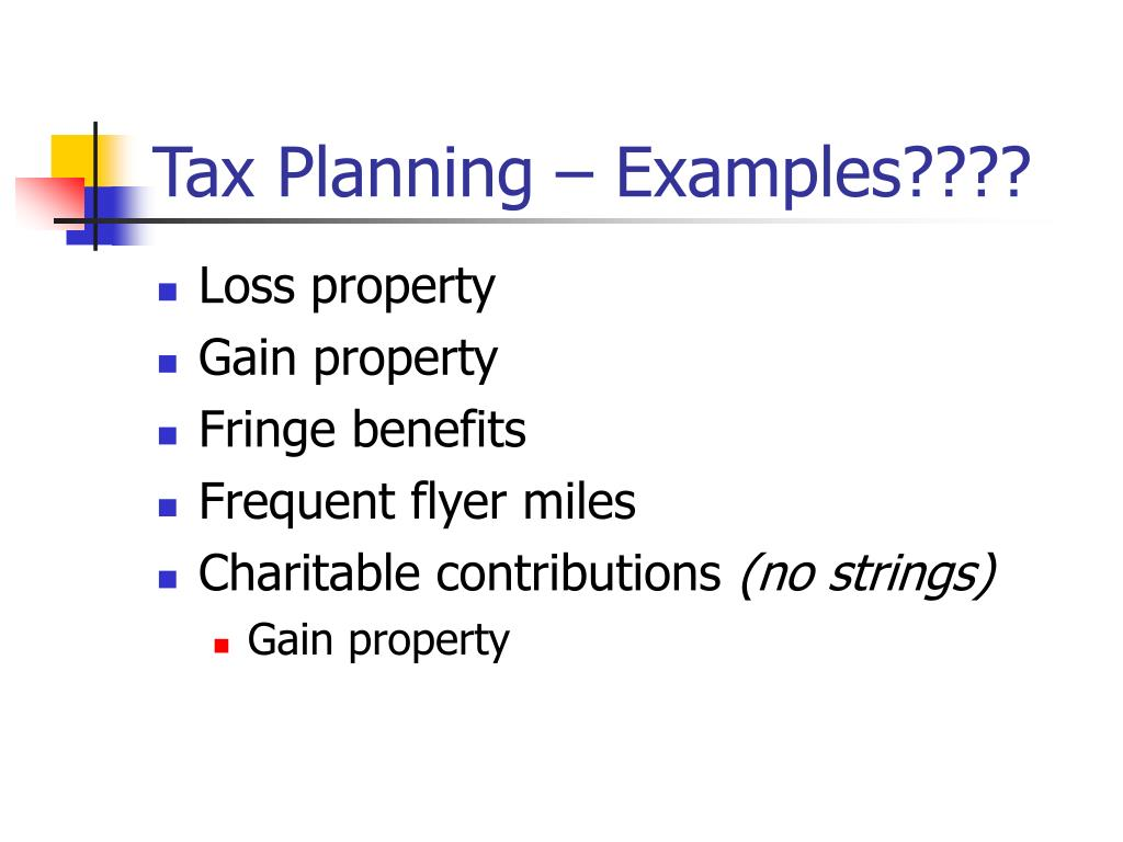 Tax Planning – Examples????