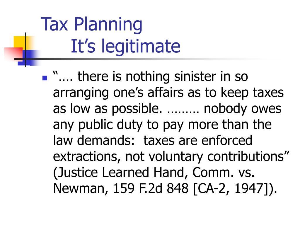 Tax PlanningIt's legitimate