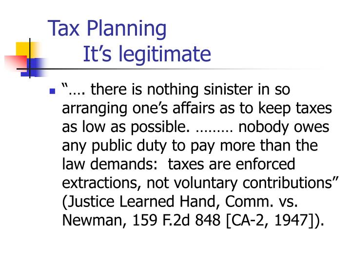 Tax planning it s legitimate