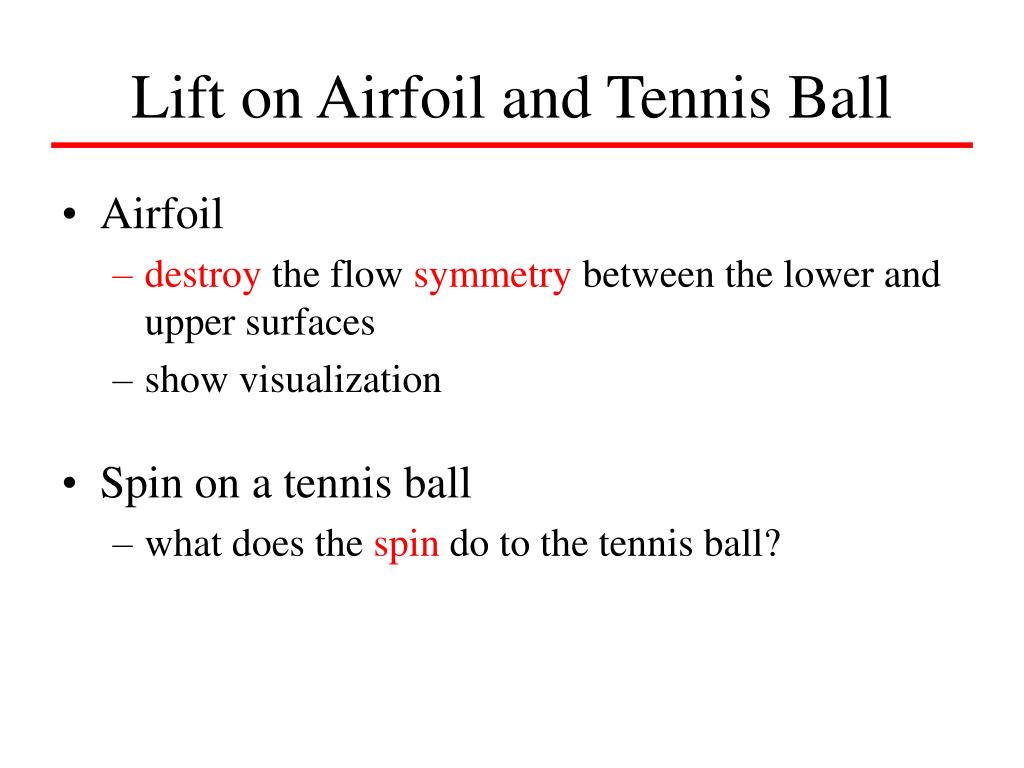 Lift on Airfoil and Tennis Ball