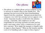 ore phone