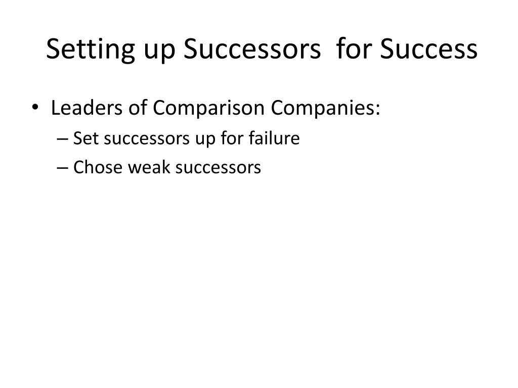Setting up Successors  for Success