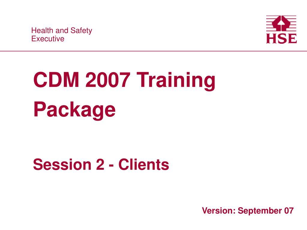 cdm 2007 training package session 2 clients l.