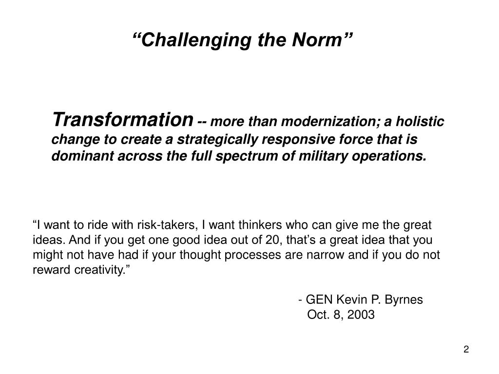 """""""Challenging the Norm"""""""