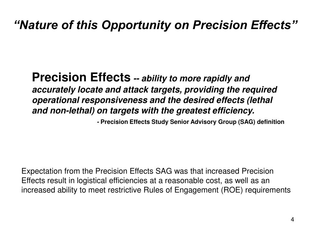 """""""Nature of this Opportunity on Precision Effects"""""""
