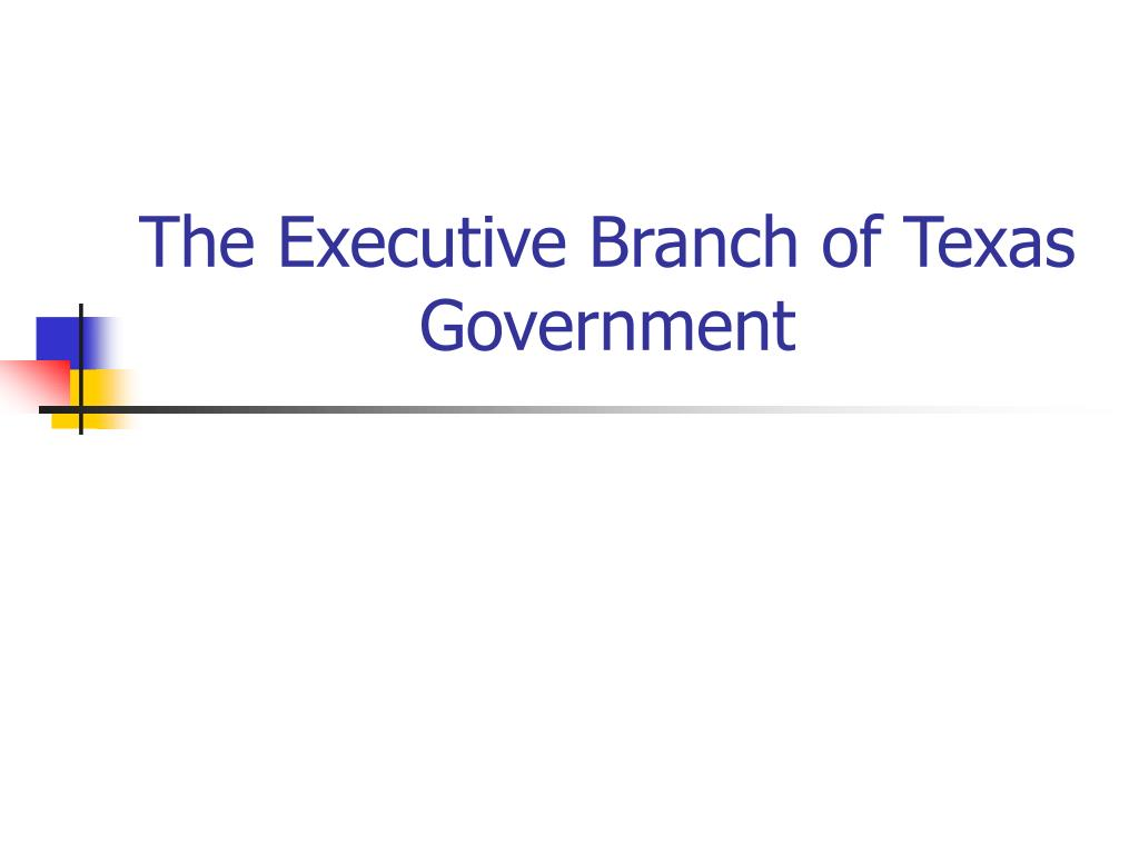 the executive branch of texas government l.
