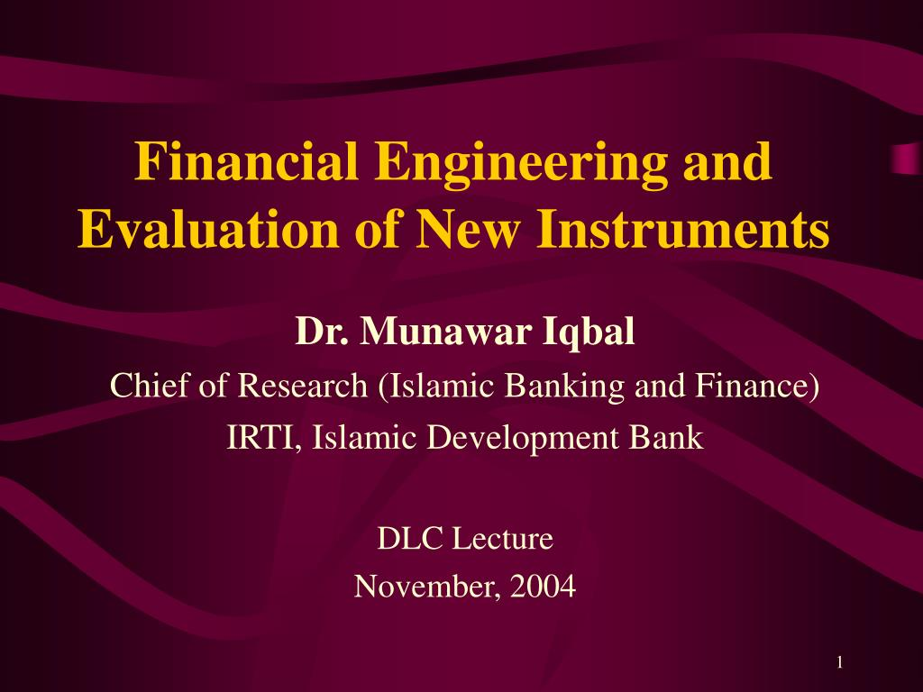 financial engineering and evaluation of new instruments l.