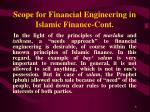 scope for financial engineering in islamic finance cont