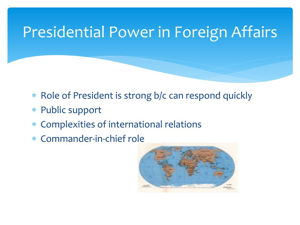 Presidential Power in Foreign Affairs