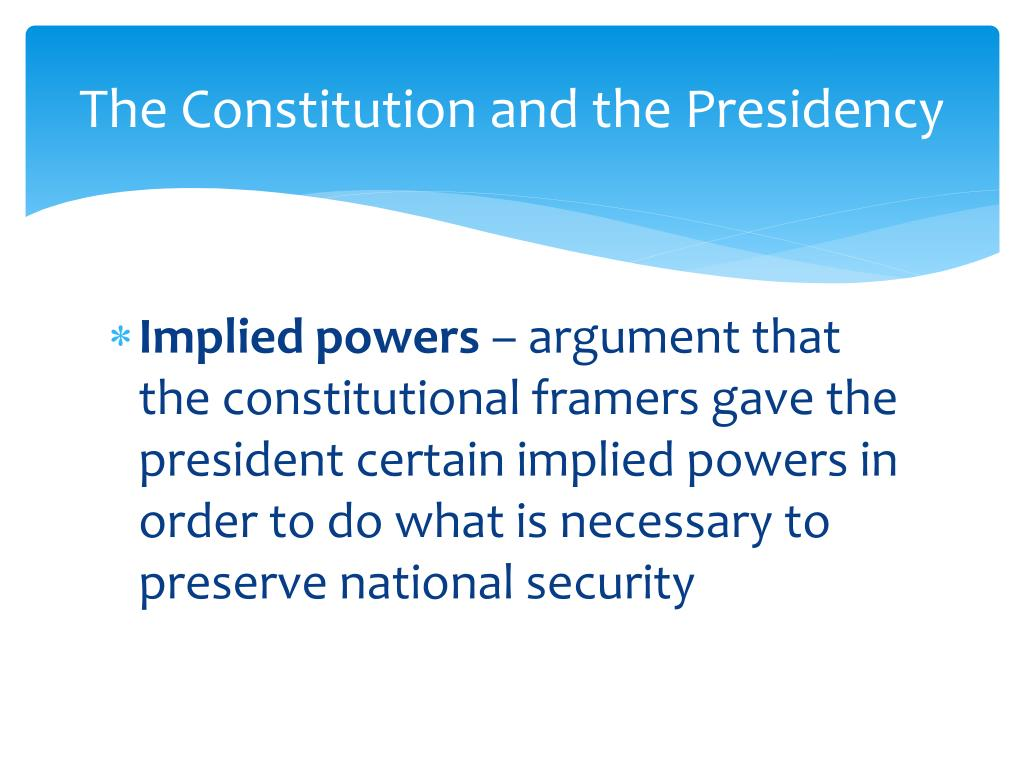 The Constitution and the Presidency