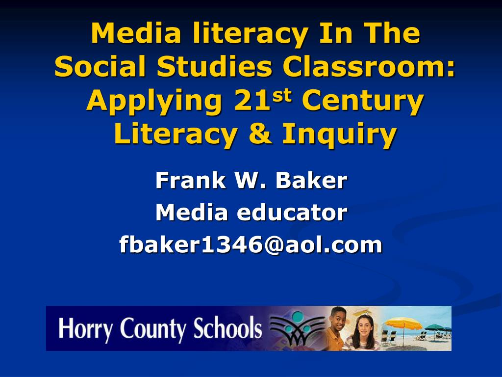 media literacy in the social studies classroom applying 21 st century literacy inquiry l.