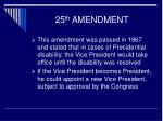 25 th amendment