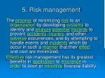 5 risk management
