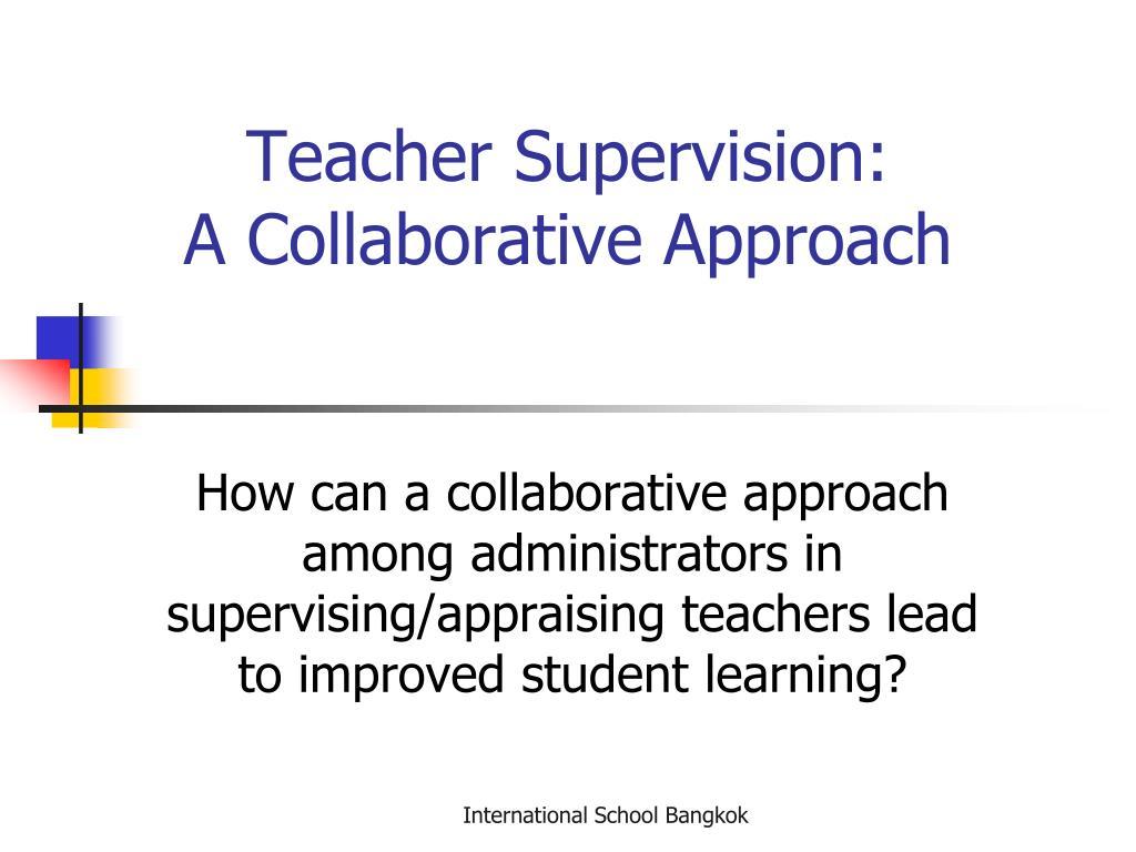 Teacher Supervision: