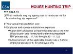 house hunting trip20