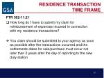 residence transaction time frame