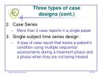 three types of case designs cont